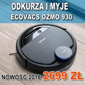 ECOVACS  OZMO 930 - KURIER POBRANIE 0zł - Odbiór: sklep z robotami Warszawa